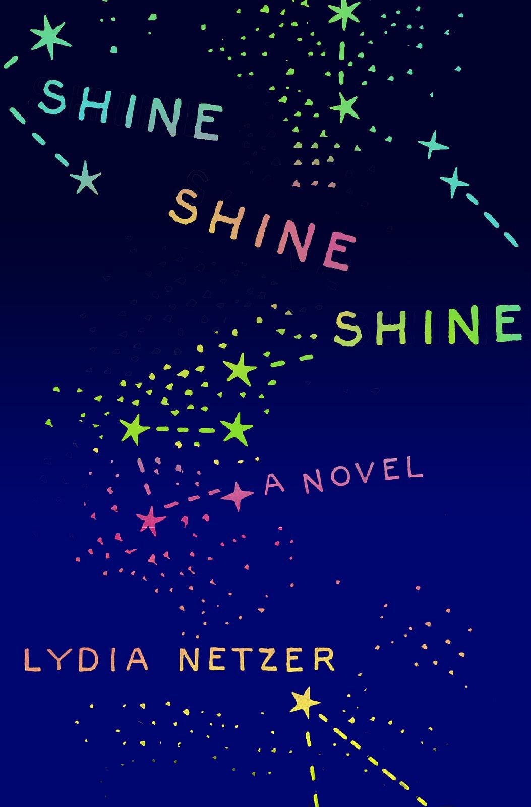 January Book Club SHINE SHINE By Lydia Netzer